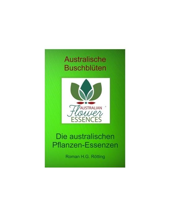 Taschenbuch Australische Buschblüten Pflanzen-Essenzen von Roman H.G. Rötting
