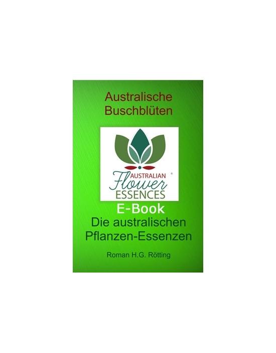 E-Book der Australischen Buschblüten von Australian Flower Essences Roman H.G. Rötting