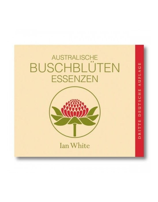 Taschenbuch Australische Buschblüten der 69 Blütenessenzen von Ian White