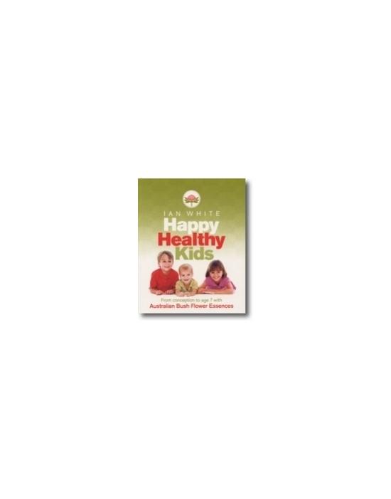 Buch Happy Healthy Kids Australische Buschblüten Essenzen (englische Fassung von Ian White)