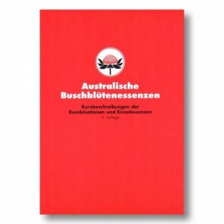 Kurzbeschreibung Australische Buschblüten Essenzen Nach Vorlage von Ian White